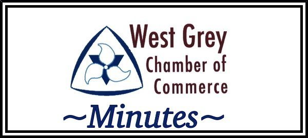 West Grey Chamber of Commerce Minutes